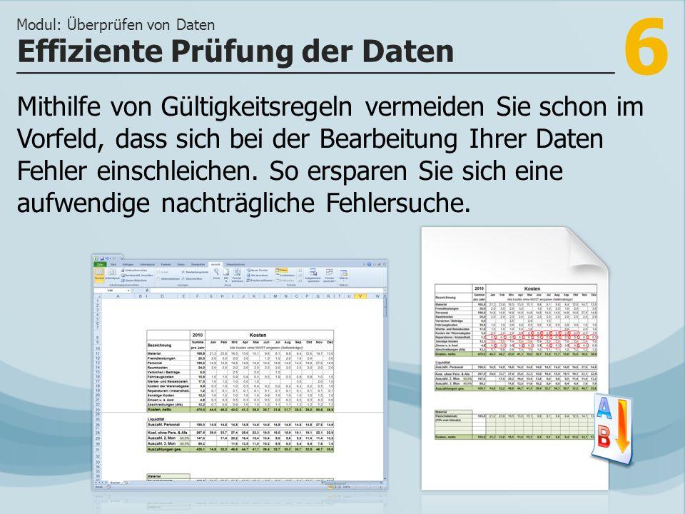 7 >>> Mit der Festlegung von Datentypen u.der Da- tenprüffunktion vermeiden Sie Eingabefehler.
