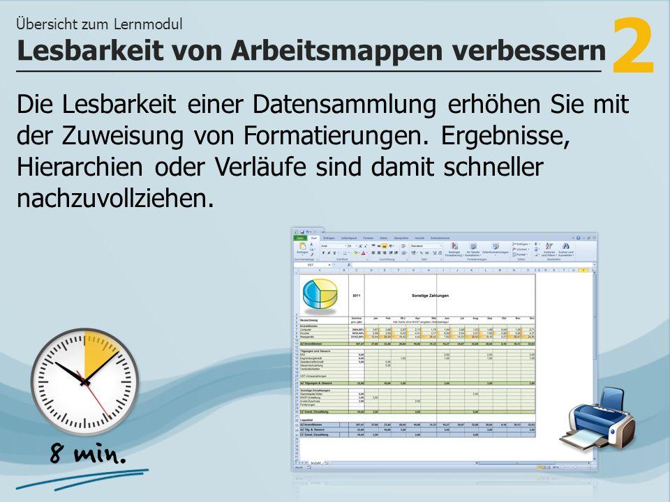 2 Die Lesbarkeit einer Datensammlung erhöhen Sie mit der Zuweisung von Formatierungen.
