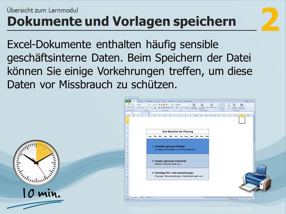 3 >> wie Sie Ihren Dokumenten Eigenschaften zuweisen können und wie Sie Dokumente verschlüsseln, um einem Missbrauch vorzubeugen.