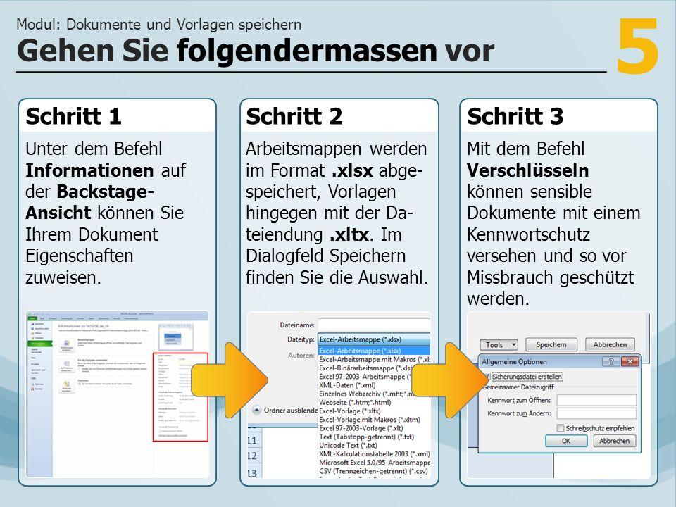 5 Schritt 1 Unter dem Befehl Informationen auf der Backstage- Ansicht können Sie Ihrem Dokument Eigenschaften zuweisen.