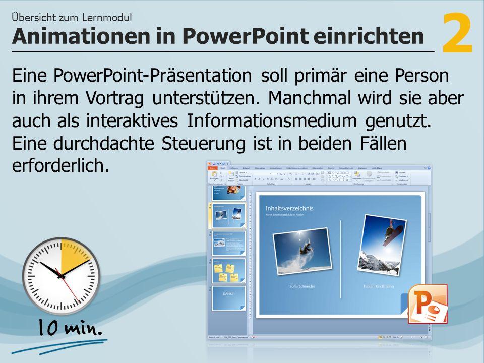2 Eine PowerPoint-Präsentation soll primär eine Person in ihrem Vortrag unterstützen. Manchmal wird sie aber auch als interaktives Informationsmedium