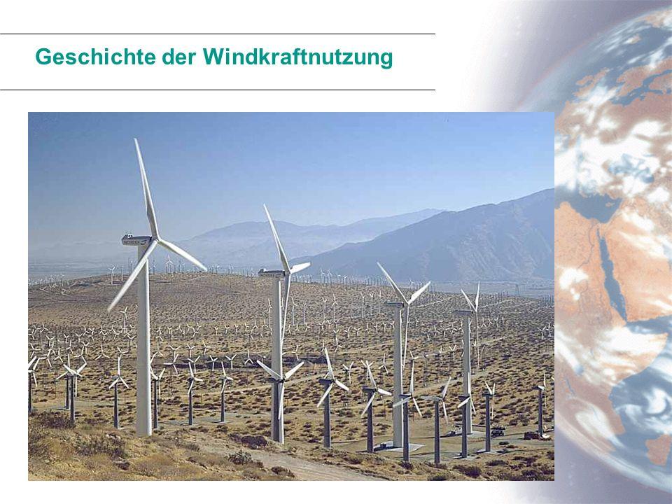 Geschichte der Windkraftnutzung Eine der wichtigsten Energiequellen im Mittelalter. (Windmühlen, Segelschiffe) Durch die Erfindung der Dampfmaschine b