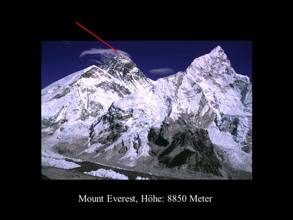 Mount Everest, Höhe: 8850 Meter