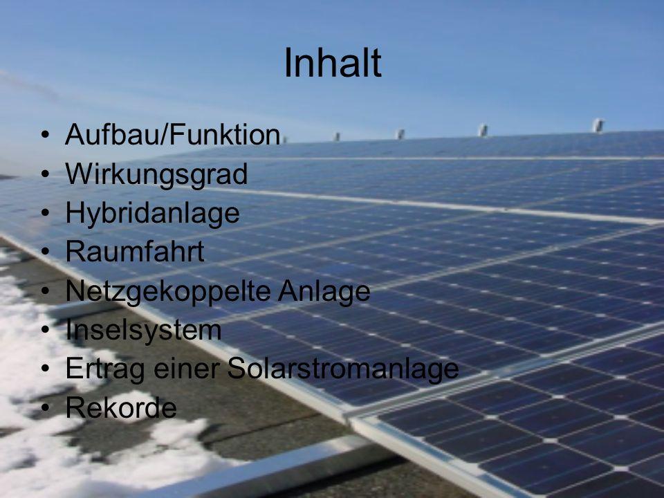 Aufbau/Funktion Besteht aus mehreren in Reihe geschalteten Solarmodulen Ein Solarmodul besteht aus mehreren Solarzellen und Linsensysteme die das Sonnenlicht auf die Solarzellen konzentrieren.