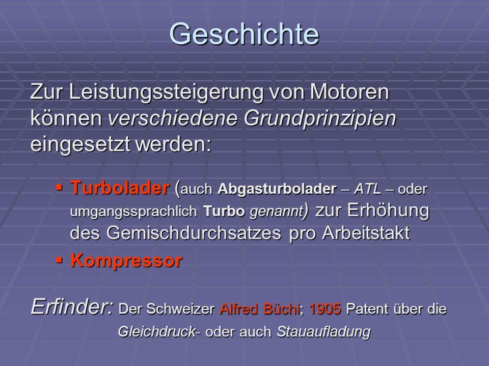 Turbolader: Aufbau / Funktion Ein Turbolader besteht aus einer Turbine (durch den Abgasstrom angetrieben) einer Turbine (durch den Abgasstrom angetrieben) einem Verdichter (wird von der Turbine angetrieben), die sehr ähnlich aufgebaut sind einem Verdichter (wird von der Turbine angetrieben), die sehr ähnlich aufgebaut sind Im Inneren der beiden Gehäuse dreht sich jeweils ein Flügelrad (auch Schaufelrad), das die Strömungsenergie in Drehbewegung (u.