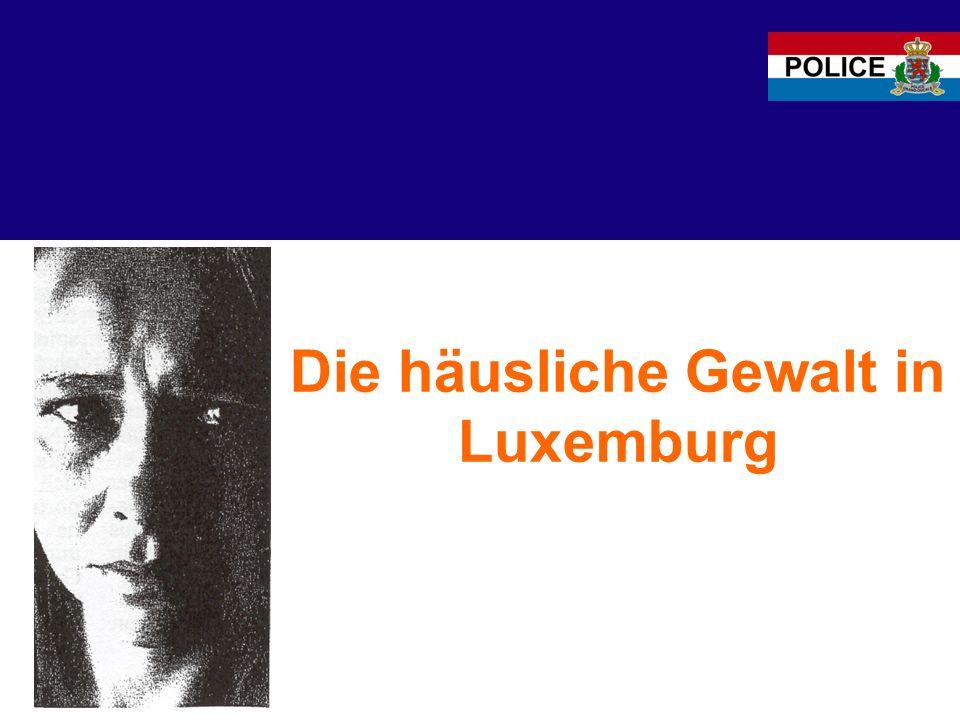 Die häusliche Gewalt in Luxemburg