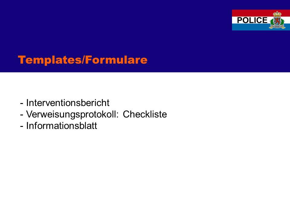 Templates/Formulare - Interventionsbericht - Verweisungsprotokoll: Checkliste - Informationsblatt