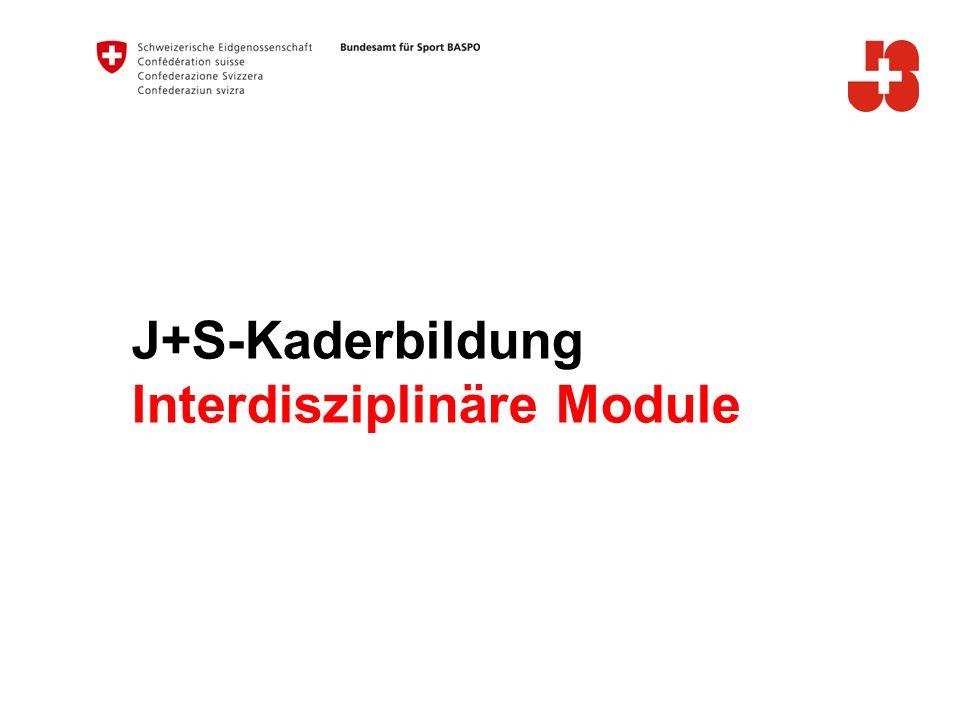 J+S-Kaderbildung Interdisziplinäre Module