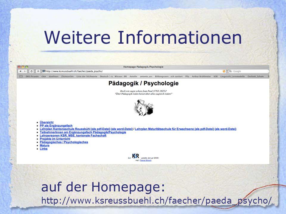 Weitere Informationen auf der Homepage: http://www.ksreussbuehl.ch/faecher/paeda_psycho/