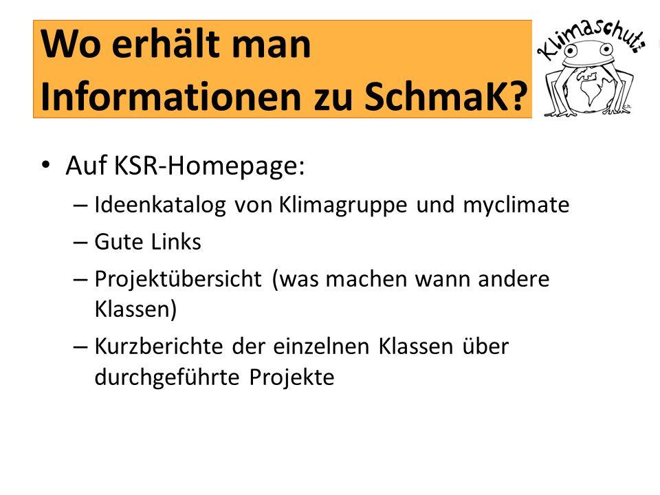 Wo erhält man Informationen zu SchmaK.