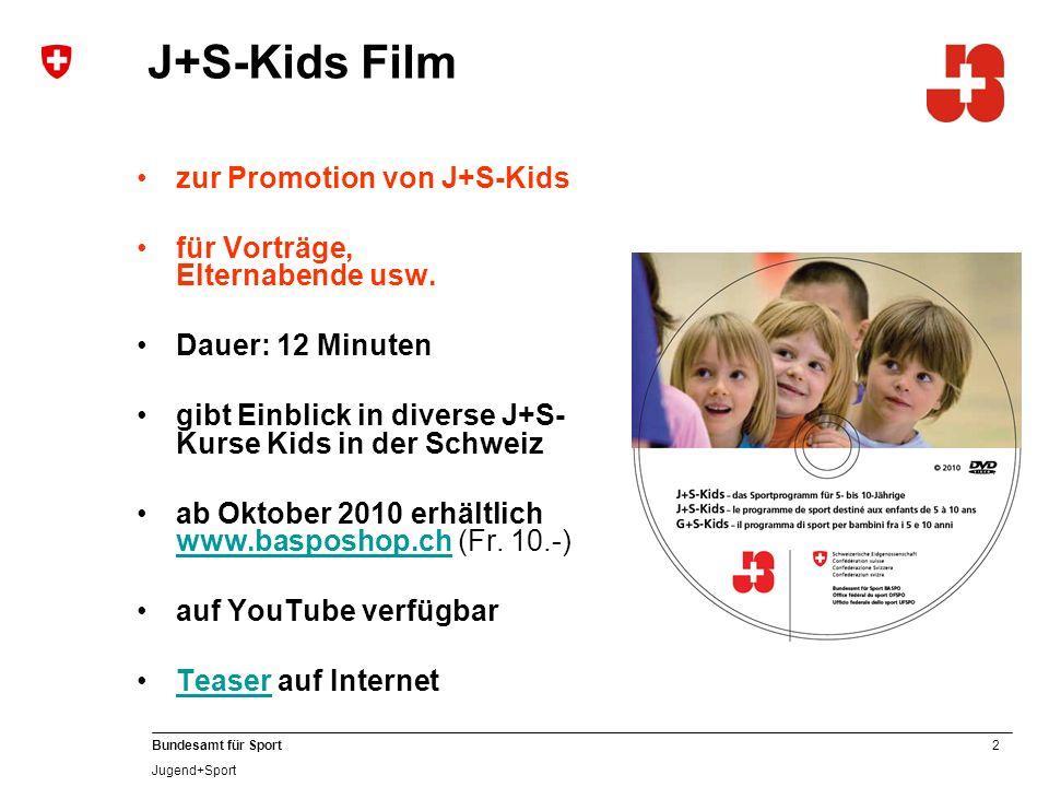 2 Bundesamt für Sport Jugend+Sport J+S-Kids Film zur Promotion von J+S-Kids für Vorträge, Elternabende usw.