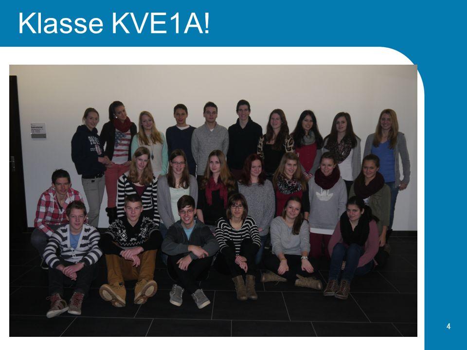 Klasse KVE1A! 4
