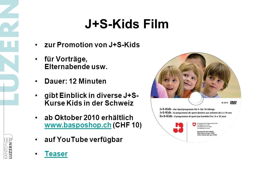J+S-Kids Film zur Promotion von J+S-Kids für Vorträge, Elternabende usw. Dauer: 12 Minuten gibt Einblick in diverse J+S- Kurse Kids in der Schweiz ab
