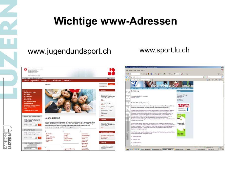 Wichtige www-Adressen www.sport.lu.ch www.jugendundsport.ch