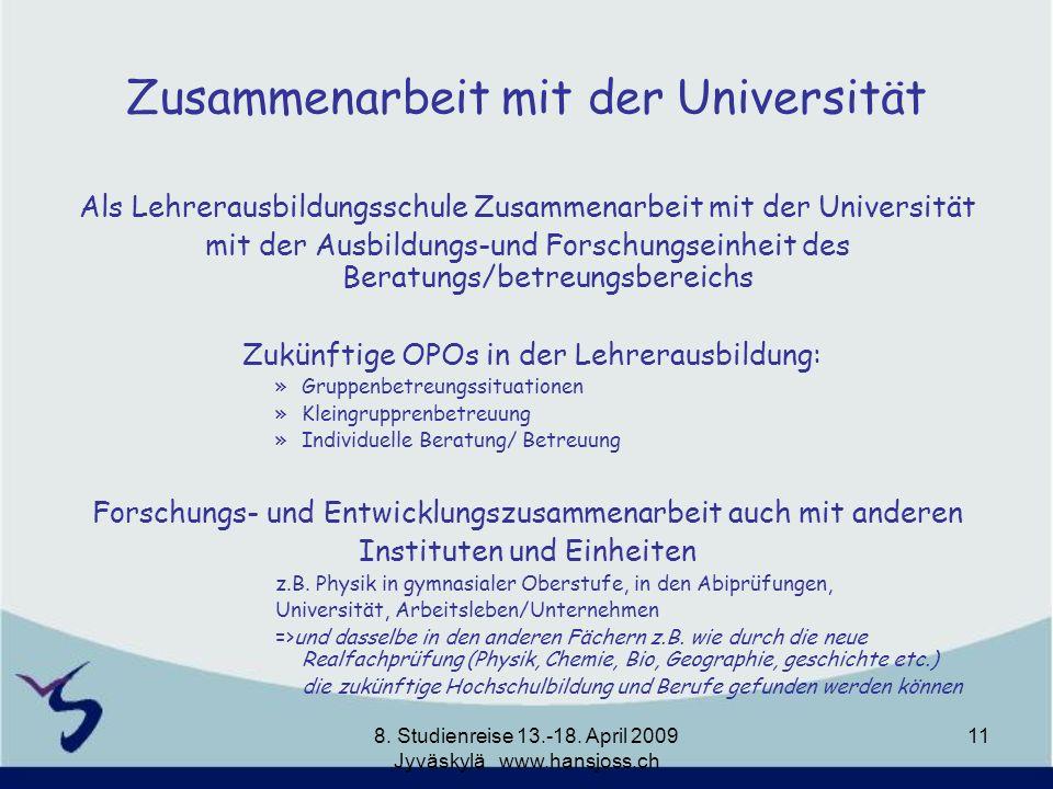 Zusammenarbeit mit der Universität Als Lehrerausbildungsschule Zusammenarbeit mit der Universität mit der Ausbildungs-und Forschungseinheit des Beratu