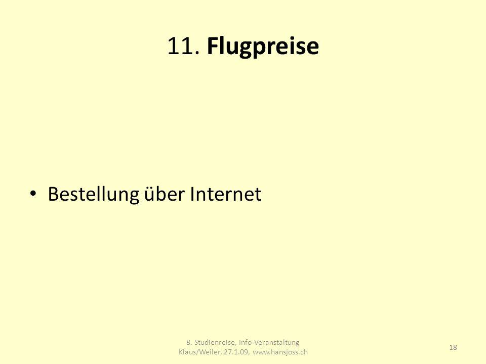 11. Flugpreise Bestellung über Internet 18 8.