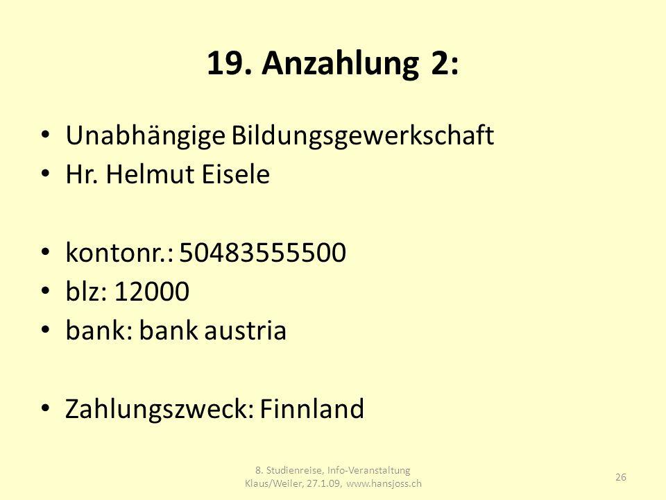 19. Anzahlung 2: Unabhängige Bildungsgewerkschaft Hr.