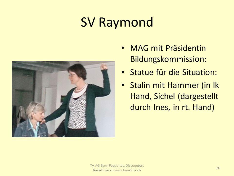 SV Raymond MAG mit Präsidentin Bildungskommission: Statue für die Situation: Stalin mit Hammer (in lk Hand, Sichel (dargestellt durch Ines, in rt. Han