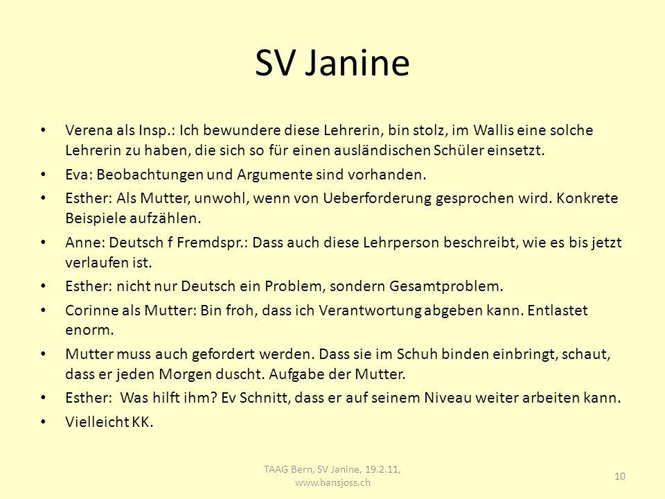 SV Janine Verena als Insp.: Ich bewundere diese Lehrerin, bin stolz, im Wallis eine solche Lehrerin zu haben, die sich so für einen ausländischen Schüler einsetzt.