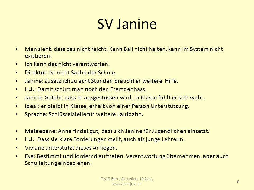 SV Janine Man sieht, dass das nicht reicht.