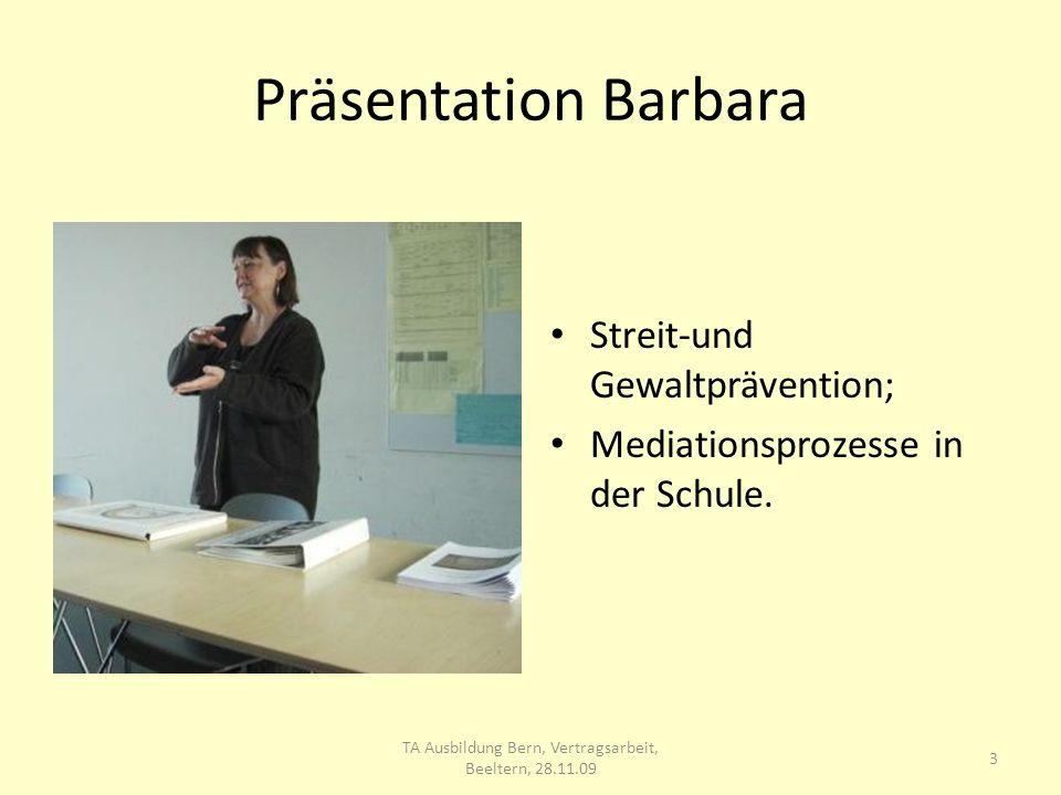 Präsentation Barbara Streit-und Gewaltprävention; Mediationsprozesse in der Schule.