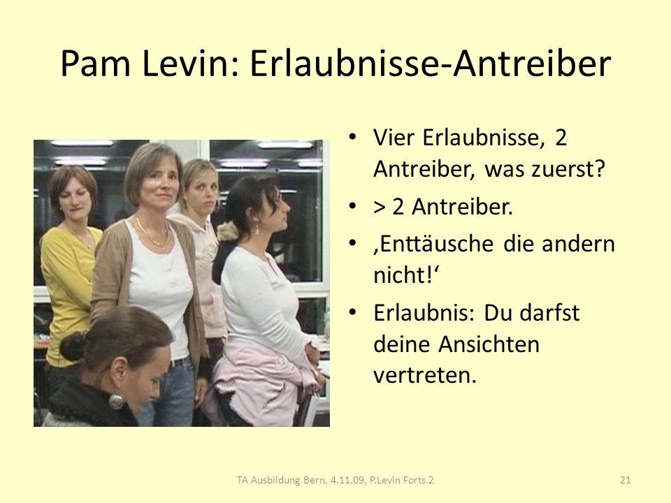 Pam Levin: Erlaubnisse-Antreiber Vier Erlaubnisse, 2 Antreiber, was zuerst? > 2 Antreiber. Enttäusche die andern nicht! Erlaubnis: Du darfst deine Ans