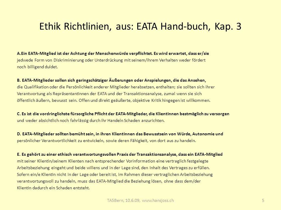 Ethik Richtlinien, aus: EATA Hand-buch, Kap. 3 A.Ein EATA-Mitglied ist der Achtung der Menschenwürde verpflichtet. Es wird erwartet, dass er/sie jedwe