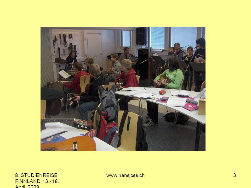8. STUDIENREISE FINNLAND, 13.- 18. April 2009 www.hansjoss.ch3