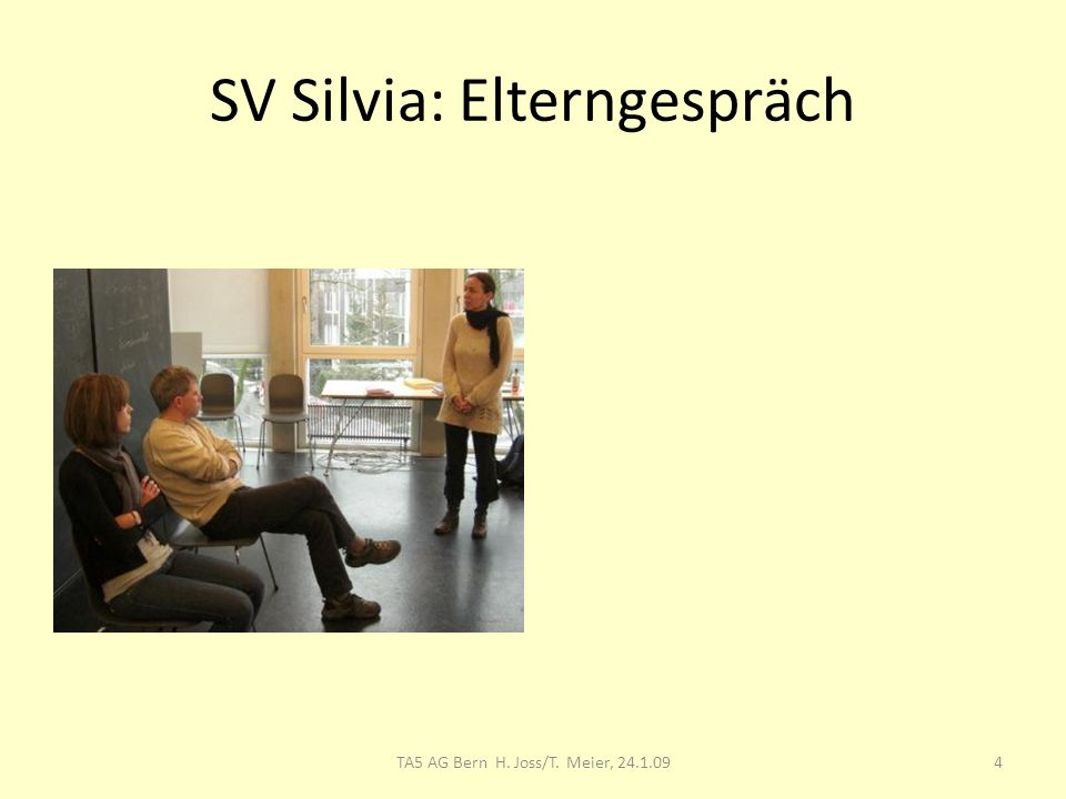 SV Silvia: Elterngespräch Silvia in der Rolle des Kindes.