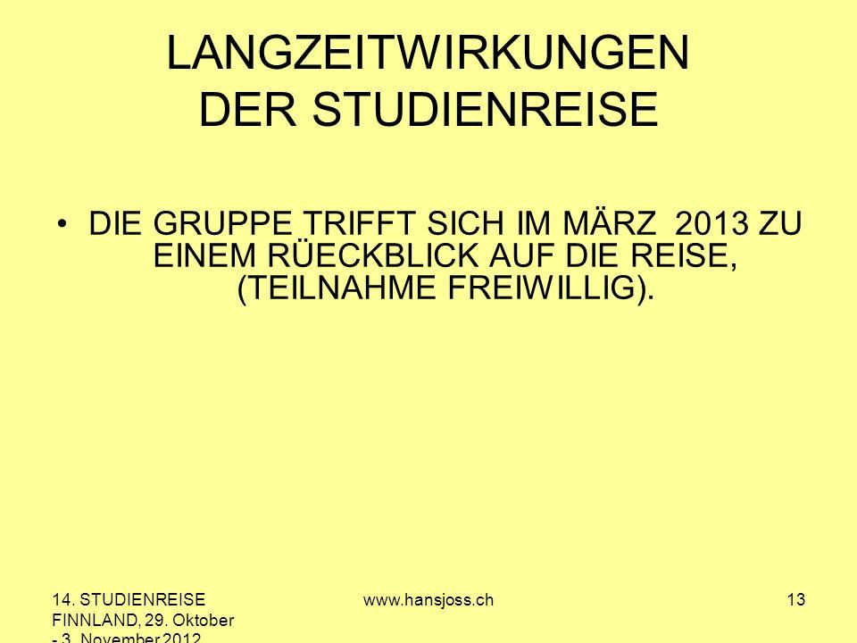 14.STUDIENREISE FINNLAND, 29. Oktober - 3.