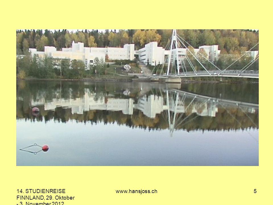14. STUDIENREISE FINNLAND, 29. Oktober - 3. November 2012 www.hansjoss.ch5