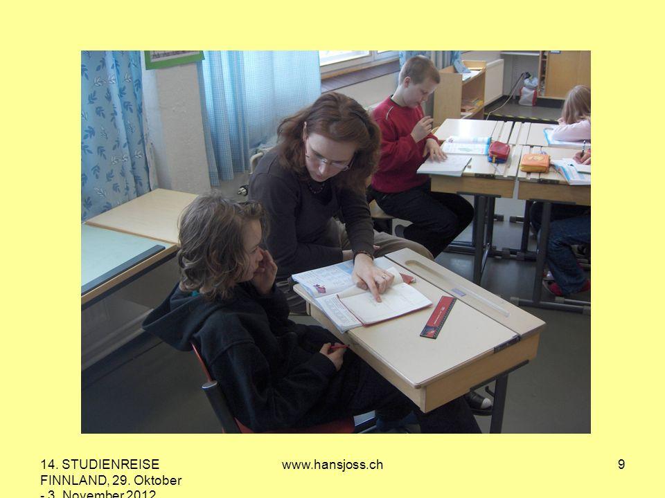 14. STUDIENREISE FINNLAND, 29. Oktober - 3. November 2012 www.hansjoss.ch9