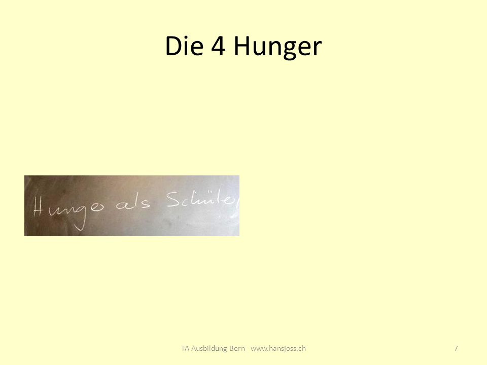 Die 4 Hunger 7TA Ausbildung Bern www.hansjoss.ch