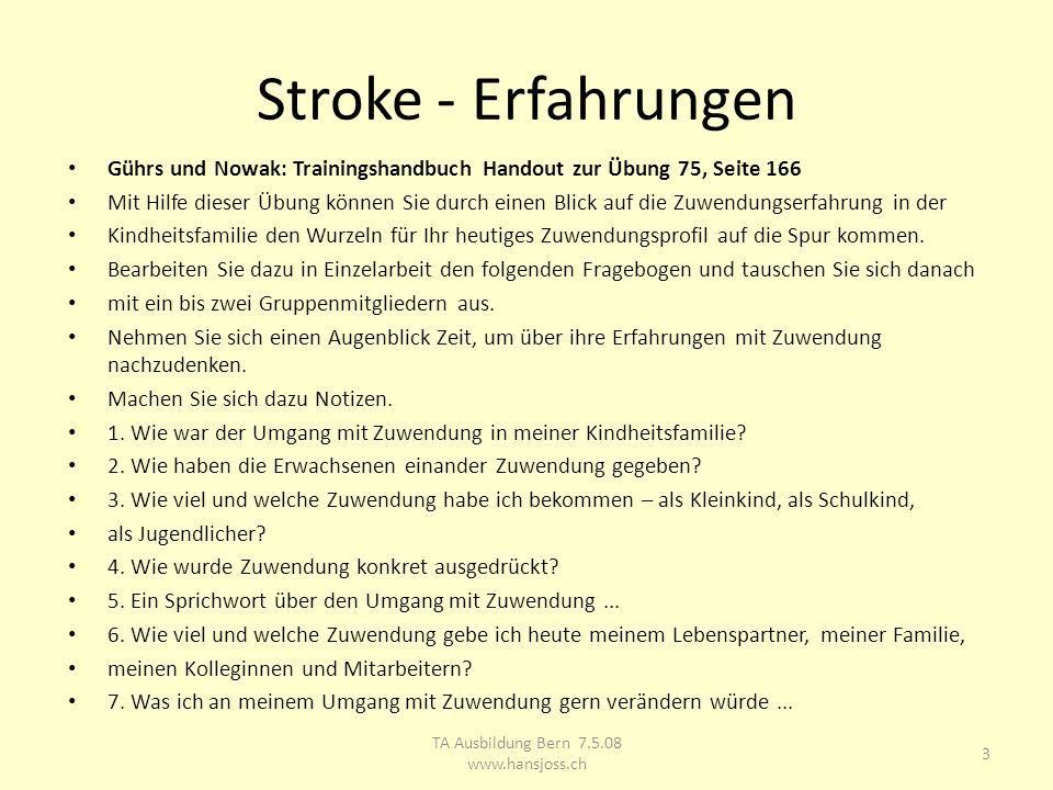 Stroke - Erfahrungen Gührs und Nowak: Trainingshandbuch Handout zur Übung 75, Seite 166 Mit Hilfe dieser Übung können Sie durch einen Blick auf die Zu
