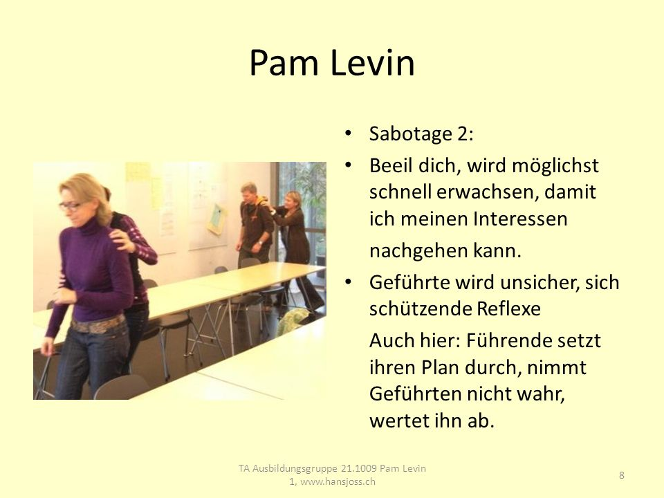 Pam Levin Sabotage 2: Beeil dich, wird möglichst schnell erwachsen, damit ich meinen Interessen nachgehen kann.