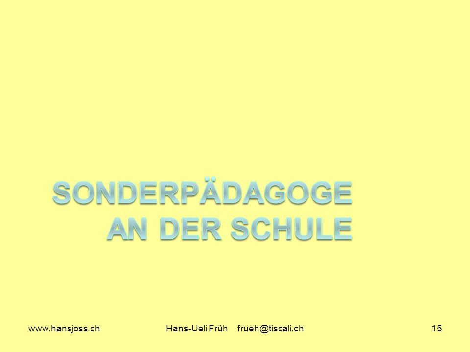 www.hansjoss.chHans-Ueli Früh frueh@tiscali.ch15
