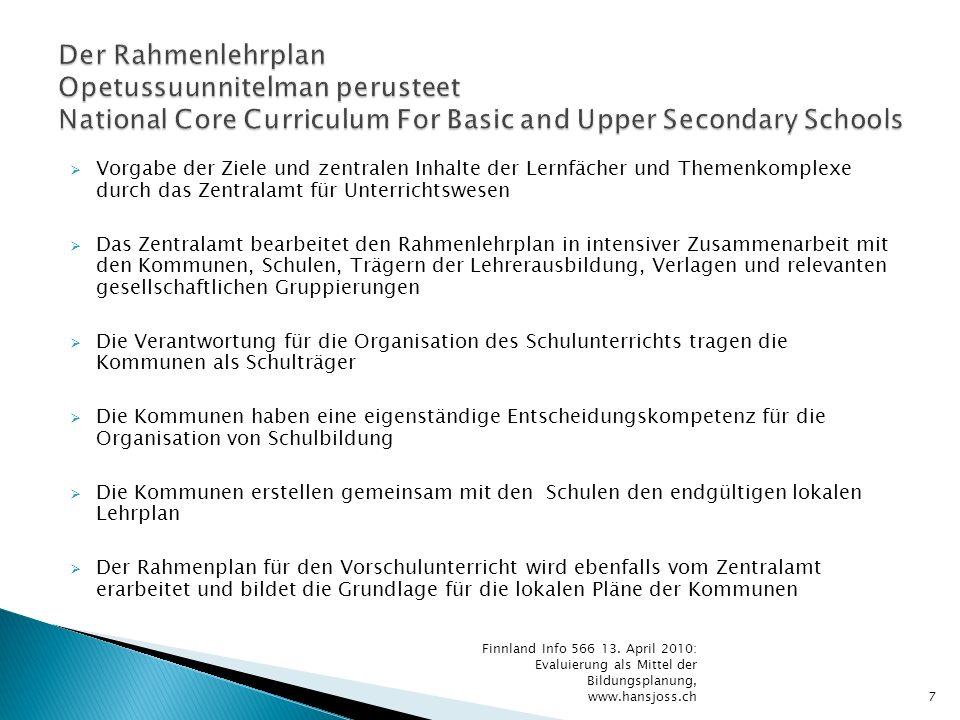 Vorgabe der Ziele und zentralen Inhalte der Lernfächer und Themenkomplexe durch das Zentralamt für Unterrichtswesen Das Zentralamt bearbeitet den Rahm