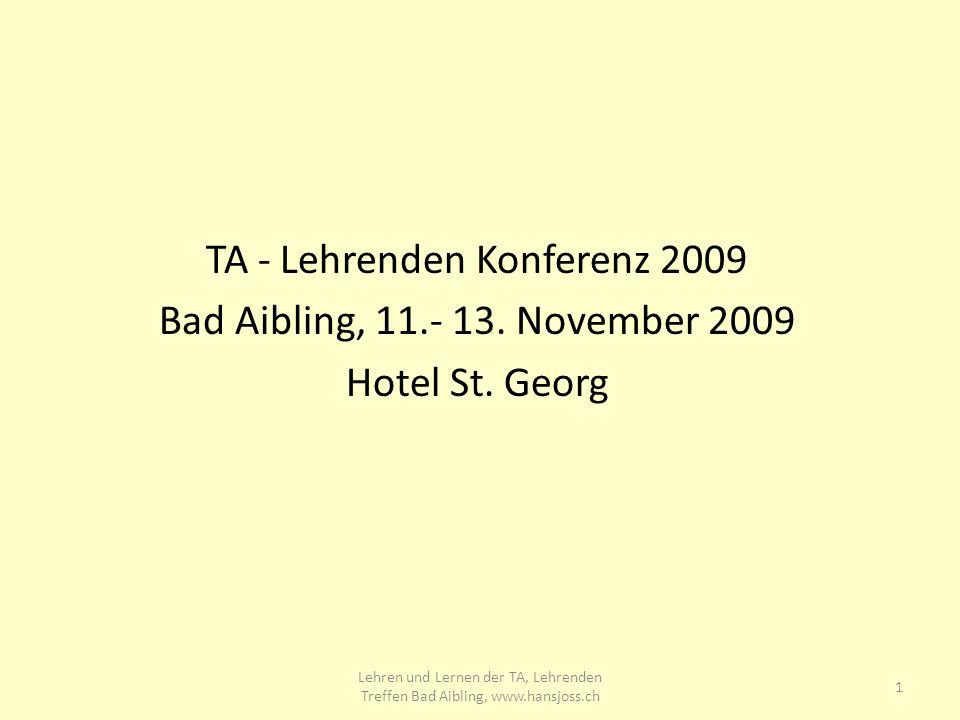 TA - Lehrenden Konferenz 2009 Bad Aibling, 11.- 13.