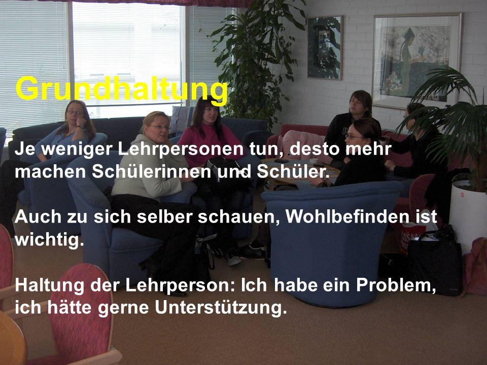 www.hansjoss.ch Grundhaltung Je weniger Lehrpersonen tun, desto mehr machen Schülerinnen und Schüler. Auch zu sich selber schauen, Wohlbefinden ist wi