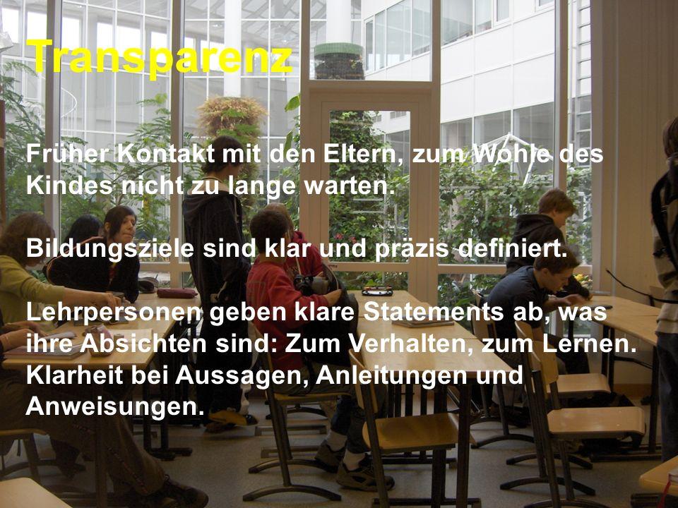 www.hansjoss.ch Transparenz Früher Kontakt mit den Eltern, zum Wohle des Kindes nicht zu lange warten. Bildungsziele sind klar und präzis definiert. L