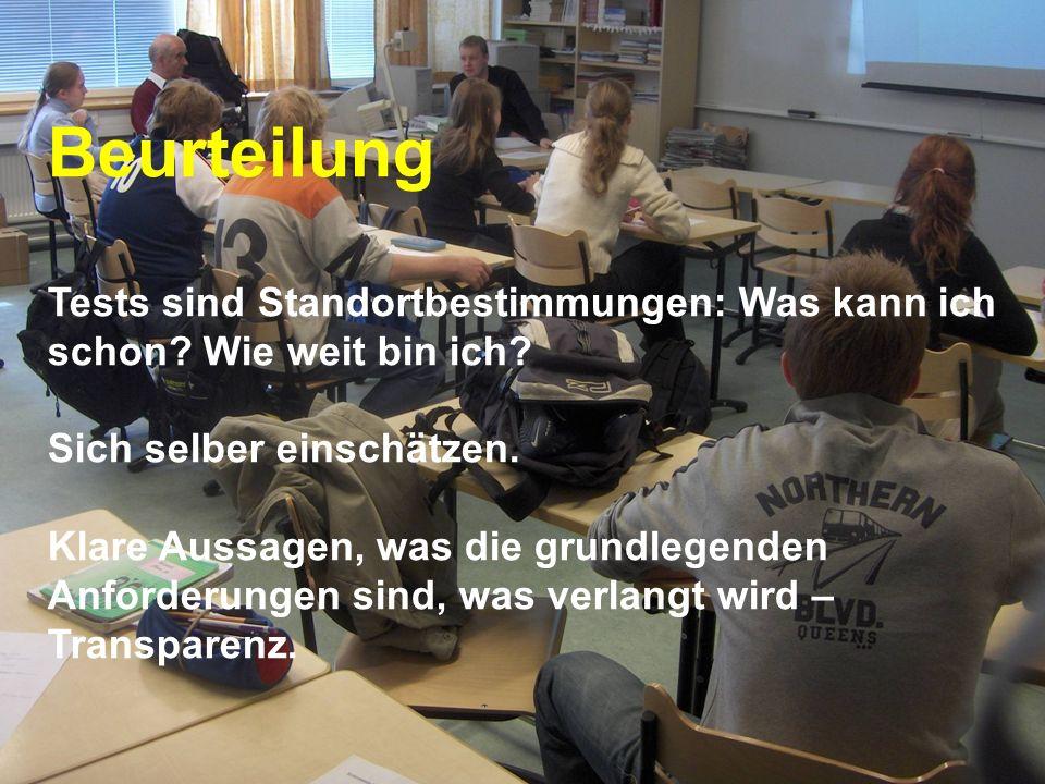 www.hansjoss.ch Beurteilung Tests sind Standortbestimmungen: Was kann ich schon? Wie weit bin ich? Sich selber einschätzen. Klare Aussagen, was die gr