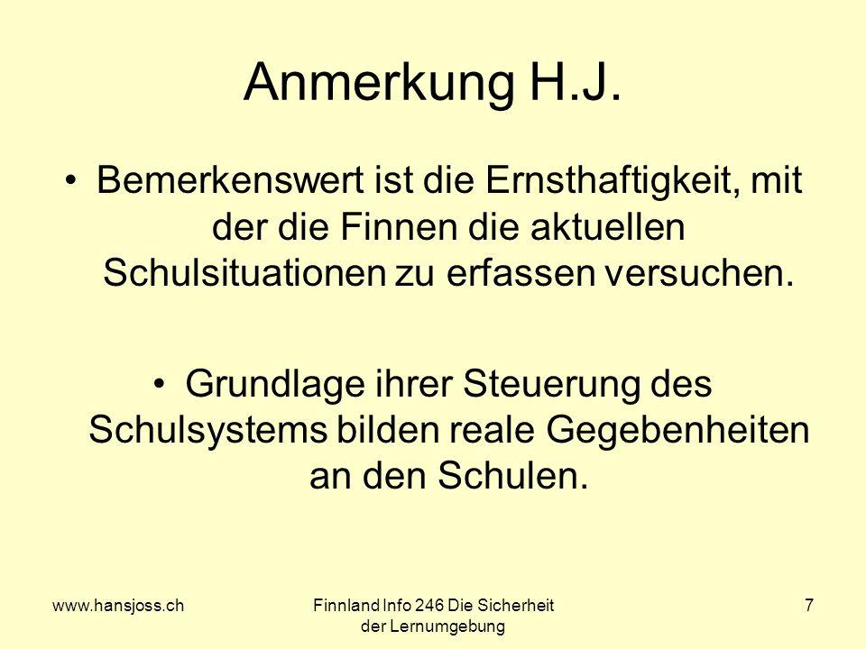 www.hansjoss.chFinnland Info 246 Die Sicherheit der Lernumgebung 7 Anmerkung H.J.