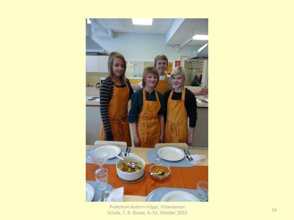 14 Praktikum Kathrin Hüppi, Viitaniemen Schule, 7.-9. Klasse, 4.-15. Oktober 2010