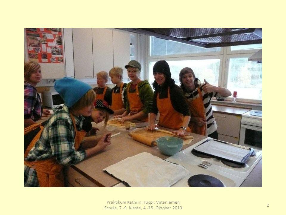 13 Praktikum Kathrin Hüppi, Viitaniemen Schule, 7.-9. Klasse, 4.-15. Oktober 2010