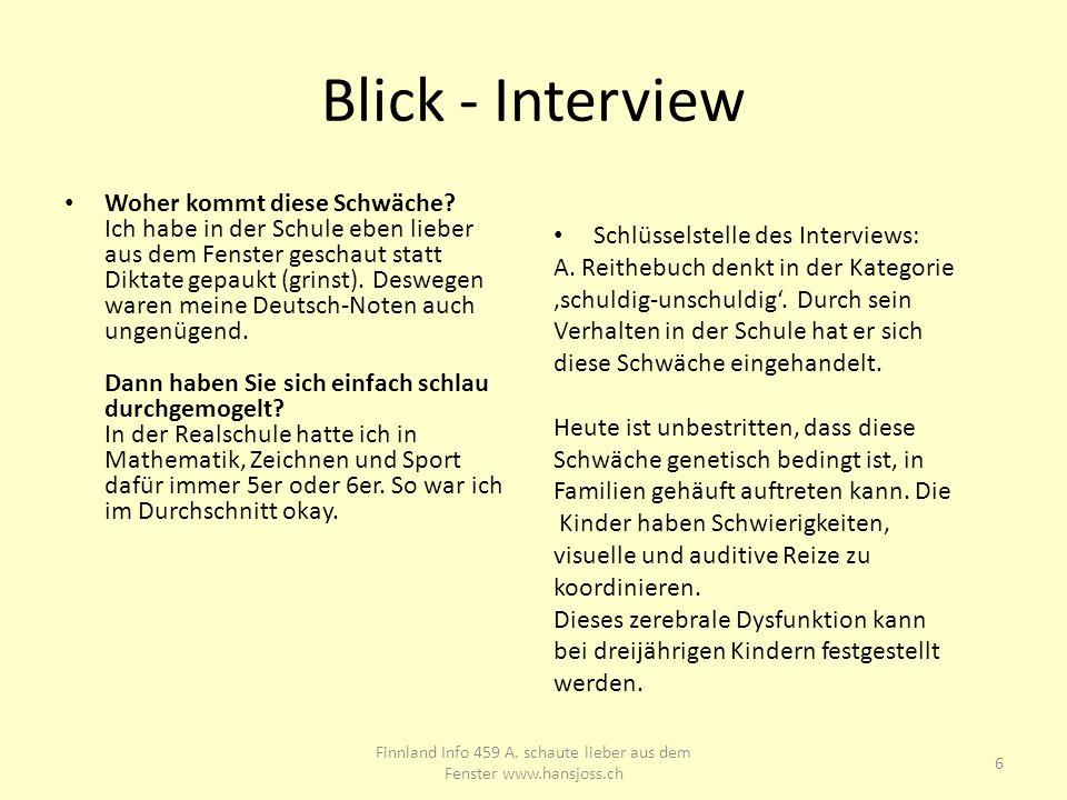 Blick - Interview Mit Hilfe von Uebungsprogrammen können diese so weit gebracht werden, dass sie bei Schuleintritt gleich weit sind, wie nicht betroffene Kinder.