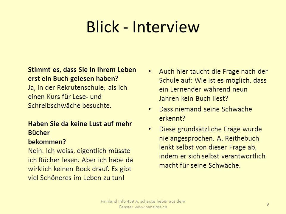 Blick - Interview Für den Kanton Bern beinhaltet diese Logik, dass rund 70000 betroffene Erwachsene während der Schule zum Fenster hinaus geschaut haben, in der ganzen Schweiz rund 800000 Personen.