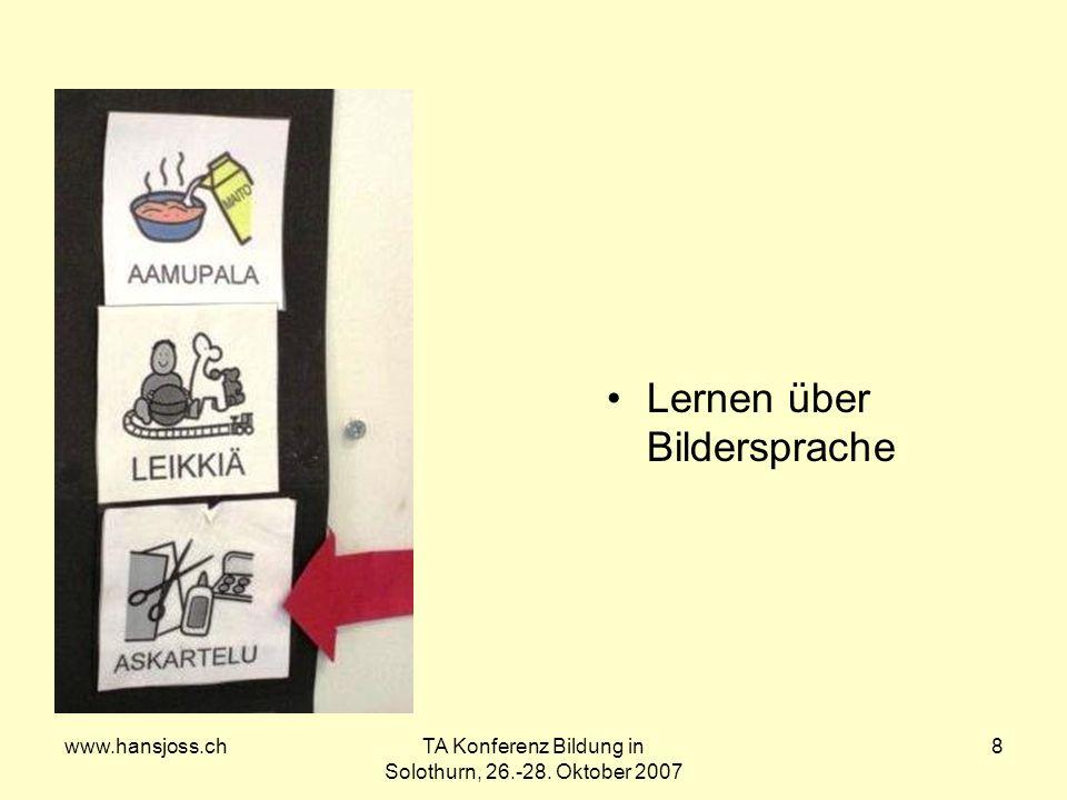 www.hansjoss.chTA Konferenz Bildung in Solothurn, 26.-28. Oktober 2007 8 Lernen über Bildersprache
