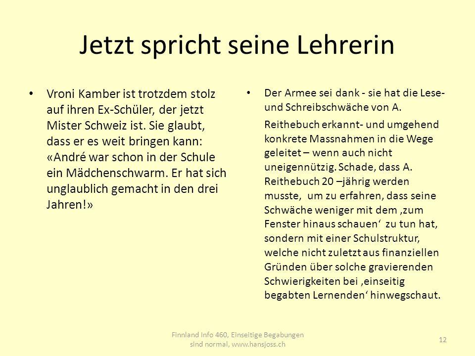 Jetzt spricht seine Lehrerin Vroni Kamber ist trotzdem stolz auf ihren Ex-Schüler, der jetzt Mister Schweiz ist. Sie glaubt, dass er es weit bringen k