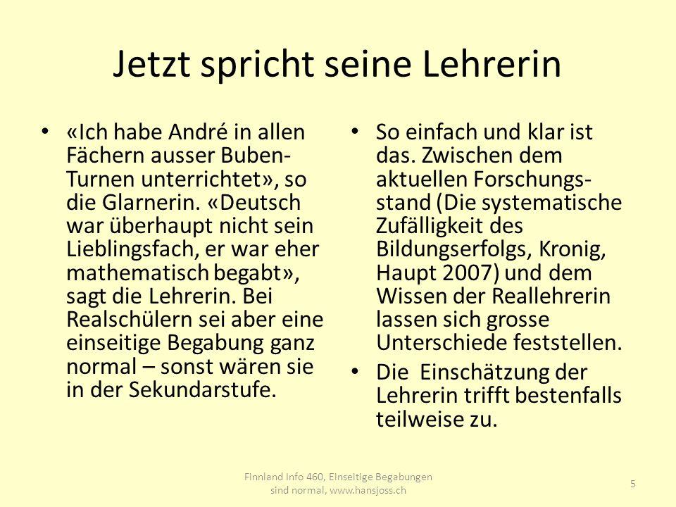 Jetzt spricht seine Lehrerin «Ich habe André in allen Fächern ausser Buben- Turnen unterrichtet», so die Glarnerin. «Deutsch war überhaupt nicht sein