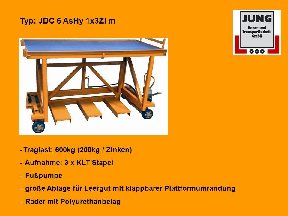 Typ: JDC 6 AsHy 1x3Zi m -Traglast: 600kg (200kg / Zinken) - Aufnahme: 3 x KLT Stapel - Fußpumpe - große Ablage für Leergut mit klappbarer Plattformumrandung - Räder mit Polyurethanbelag